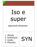Iso e super (Methyl cyclomyrcetone)